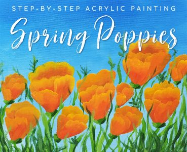 Step by Step Art Project for Teens: Spring Poppies