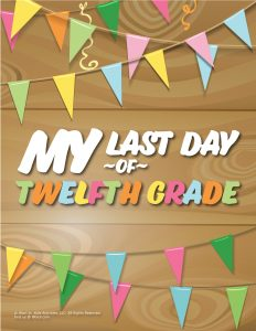 Last Day of 12th Grade Sign - Wood