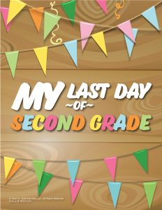 Last Day of 2nd Grade Sign - Wood