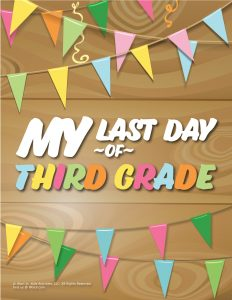 Last Day of 3rd Grade Sign - Wood