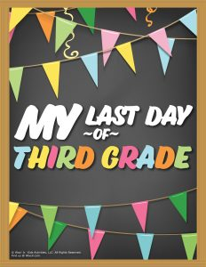 Last Day of 3rd Grade Sign - Chalkboard