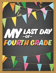 Last Day of 4th Grade Sign - Chalkboard