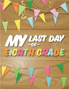 Last Day of 8th Grade Sign - Wood
