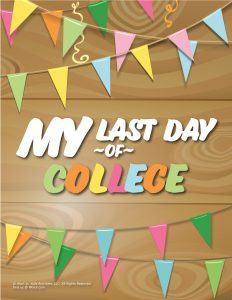 Last Day of College Sign - Wood