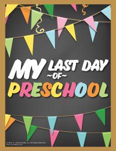 Last Day of Preschool Sign - Chalkboard