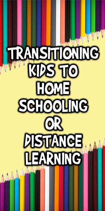 Transitioning Kids to Homeschooling or Distance Learning