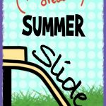 8 Ways to Prevent Summer Slide – Keep Your Kids Learning All Summer
